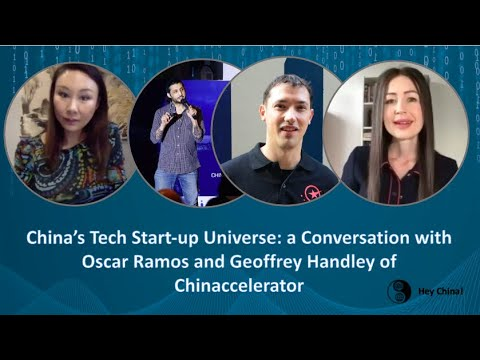 China's Tech Start-up Universe: with Oscar Ramos and Geoffrey Handley of Chinaccelerator