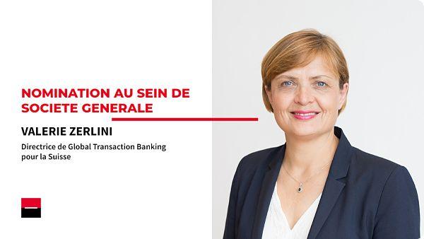 Valérie Zerlini nommée Directrice de Global Transaction Banking en Suisse